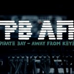 TPB AFK: El documental sobre The Pirate Bay