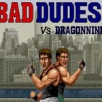Bad Dudes vs Dragon Ninja (AKA Bad Dudes o Dragon Ninja)